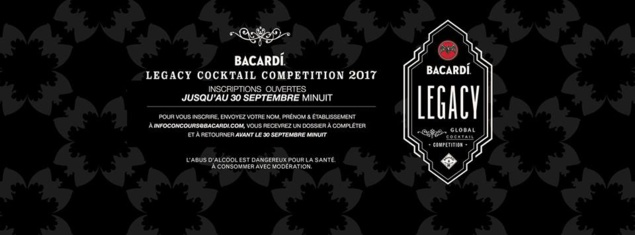 Bacardi Legacy Cocktail Competition 2017 : inscriptions ouvertes !