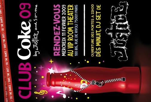 Nouvelle CLUB COKE by Justice le 11 février au VIP Room Theatre