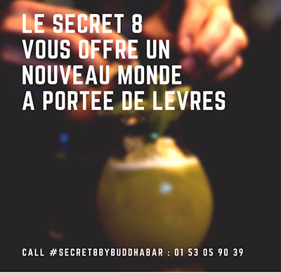 Secret 8 by Buddha bar, cocktail bar secret en plein Paris