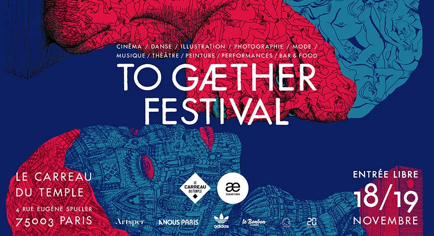 To Gaether 2017, festival artistique gratuit au Carreau du Temple
