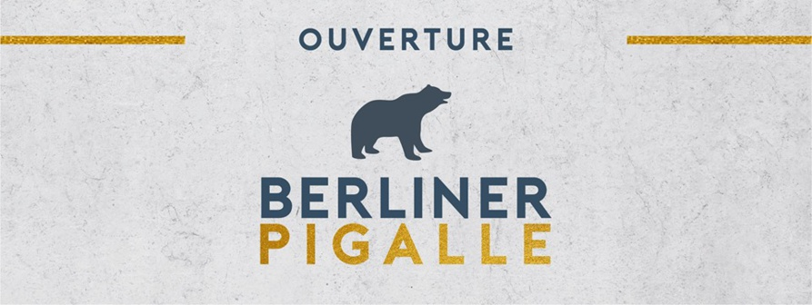 Le Berliner Pigalle ouvre ses portes à Paris