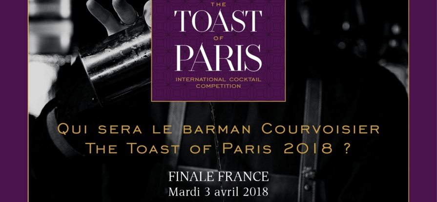 Toast of Paris 2018 by Courvoisier : Finale Française le 3 avril 2018