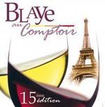 Blaye au Comptoir est de retour à Paris pour sa 15ème édition !