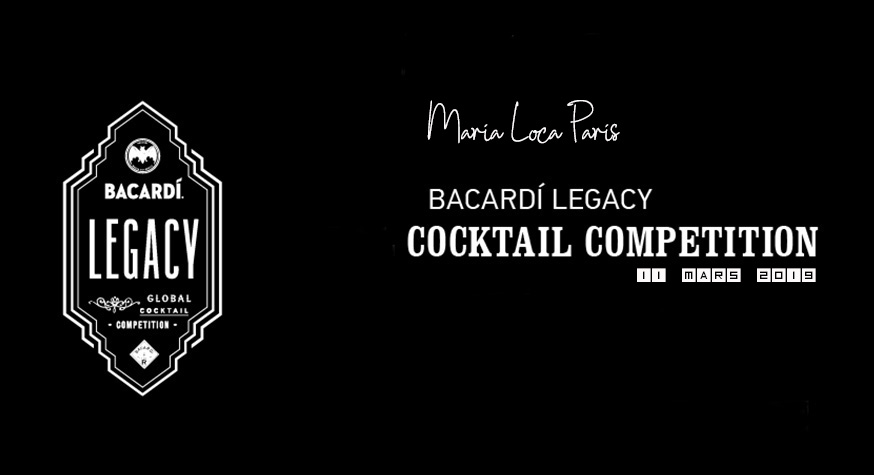 Bacardi Legacy 2019 : finale France le 11 mars à Paris