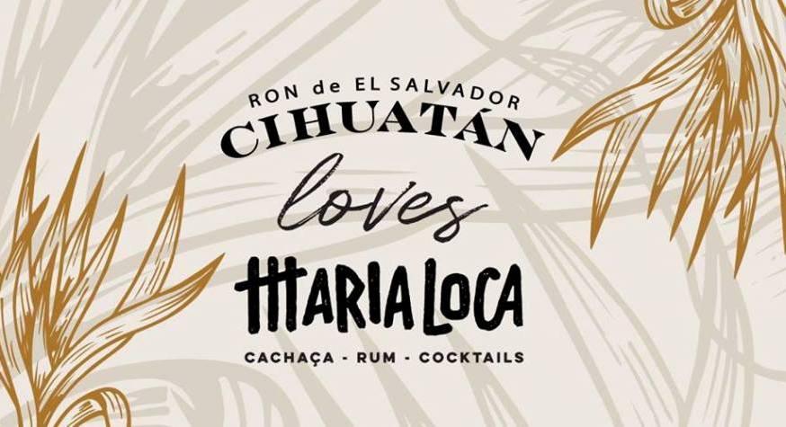 Rhum Fest Paris 2019 : Ron Cihuatán chez Maria Loca