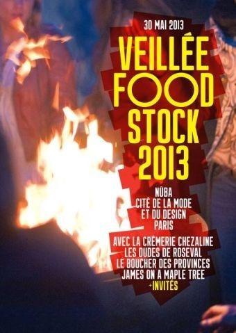 Veillées Foodstock 2013 // DR