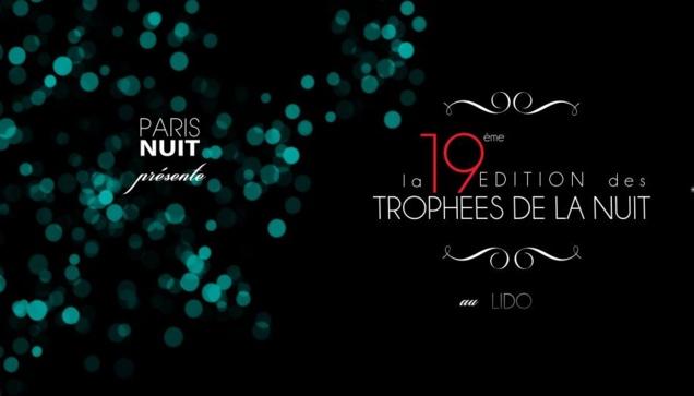 Trophées de la Nuit 2013 // DR