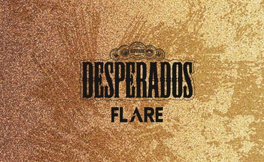 Desperados Flare Ou L Art De Briller Pour Les Fetes