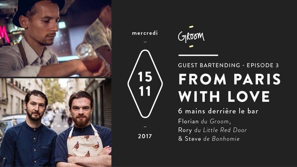 Guest Bartending : Episode 3 - From Paris with Love à Lyon