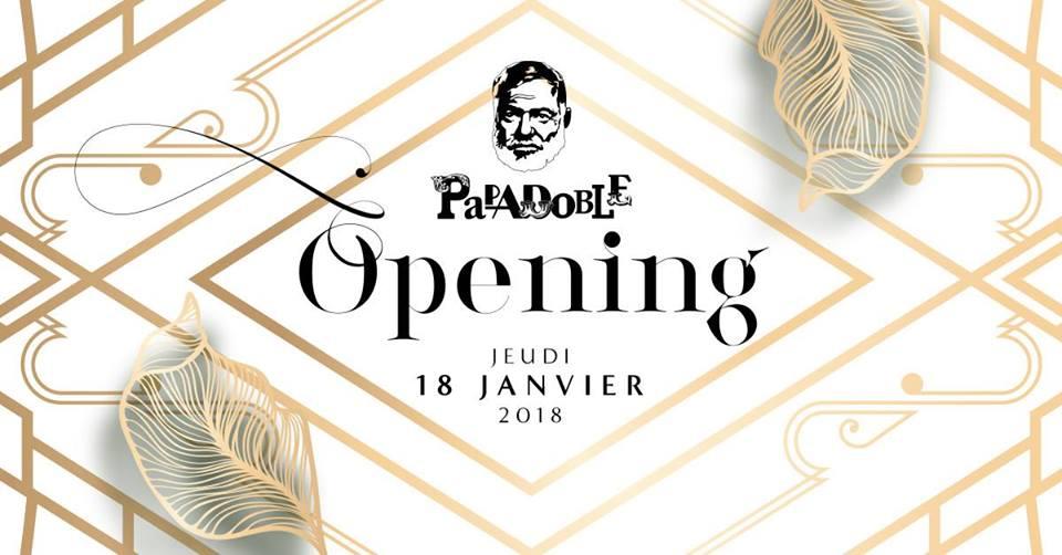 Grand Opening 2018 du Papa Doble