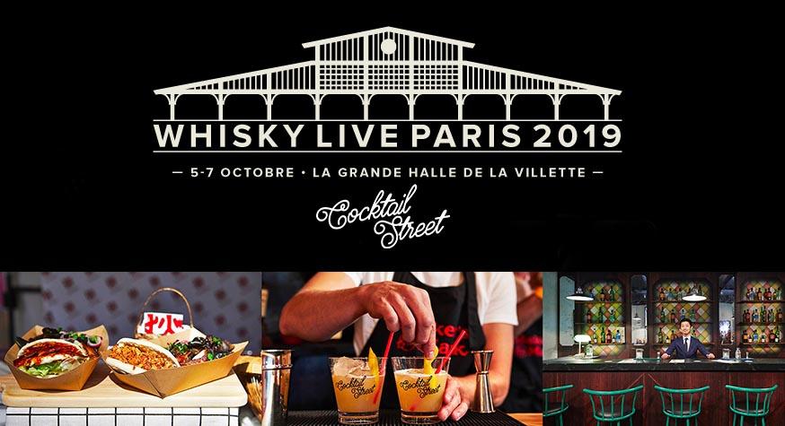 Retrouvez les infos complètes sur www.whiskylive.fr et www.cocktailstreet.fr