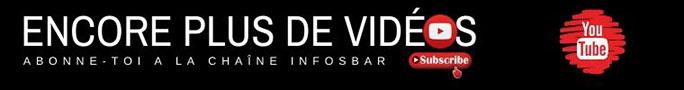 Abonne-toi à la chaîne Infosbar pour  être notifié des nouvelles vidéos