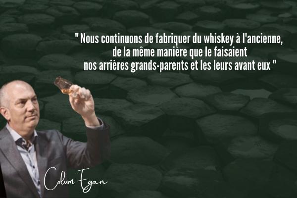 Colum Egan, Master Distiller Bushmills