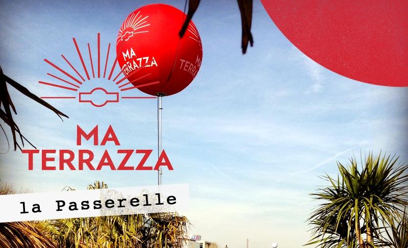 Ma Terrazza X La Passerelle // DR