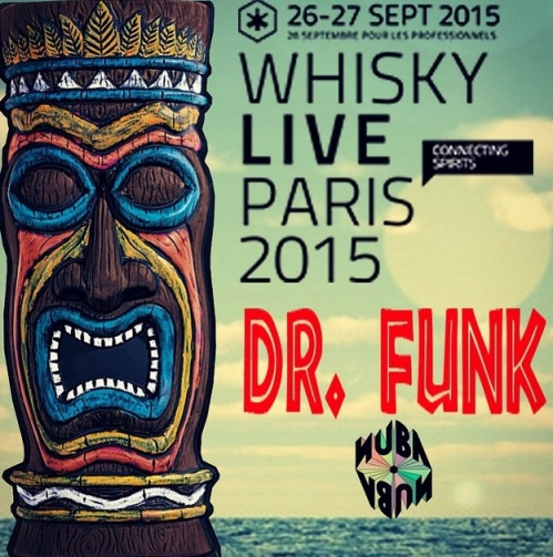 Whisky Live Paris 2015 : le Bar éphémère Dr. Funk