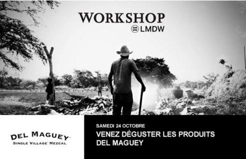 Workshop Del Maguey chez LMDW Fine Spirits