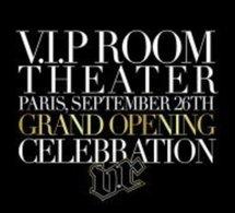 Ouverture du VIP Room Theatre. Jean-Roch is back...