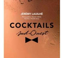 Nouveau livre : Cocktails Sud-Ouest