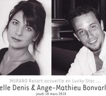 MURANO Resort Paris accueille Estelle Denis & Ange-Mathieu Bonvarlet