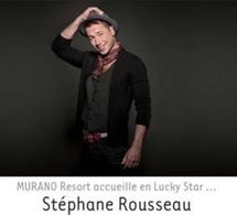 Stéphane Rousseau, lucky star @ Murano Resort Paris