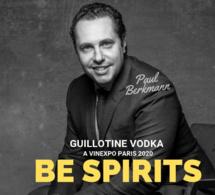 Podcast infosbar Inside :  Guillotine vodka au salon Be Spirits by Vinexpo Paris