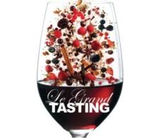 Le Grand Tasting 2014 : le festival des grands vins