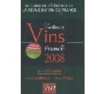 Les meilleurs vins de France 2008 d'Olivier Poussier (Meilleur sommelier du monde)