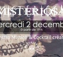 La Misteriosa #1 à La Mezcaleria
